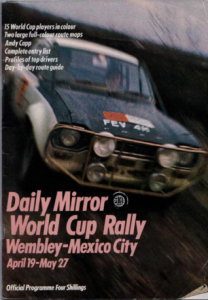 Daily Mirror World Cup Rally Wembley to Mexico 1970